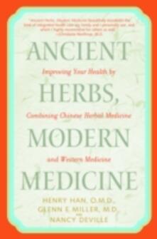 Ancient Herbs, Modern Medicine