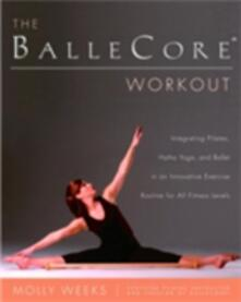 BalleCore(r) Workout