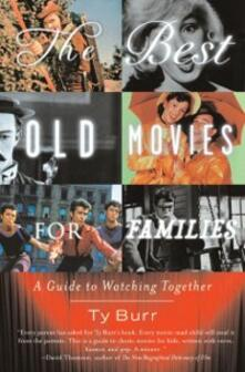 Best Old Movies for Families