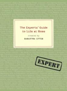 Experts' Guide to Life at Home
