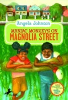 Maniac Monkeys on Magnolia Street & When Mules Flew on Magnolia Street