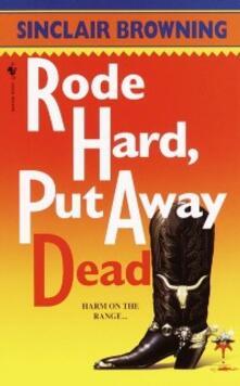 Rode Hard, Put Away Dead