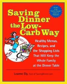 Saving Dinner the Low-Carb Way