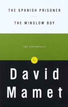 Spanish Prisoner and The Winslow Boy
