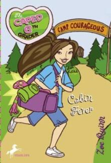 Caped Sixth Grader: Cabin Fever