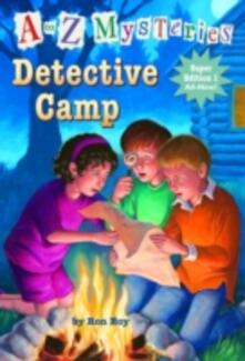 to Z Mysteries Super Edition 1: Detective Camp
