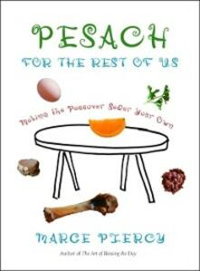 Pesach for the Rest of Us