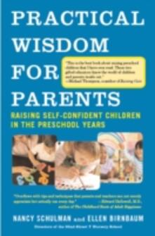Practical Wisdom for Parents
