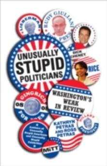 Unusually Stupid Politicians