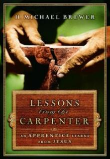 Lessons from the Carpenter
