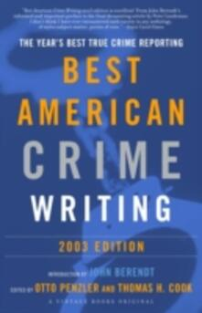 Best American Crime Writing: 2003 Edition