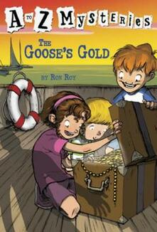 to Z Mysteries: The Goose's Gold