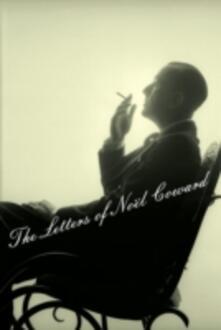 Letters of Noel Coward