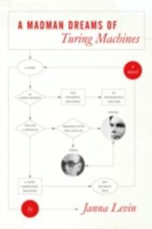Madman Dreams of Turing Machines