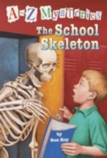 to Z Mysteries: The School Skeleton