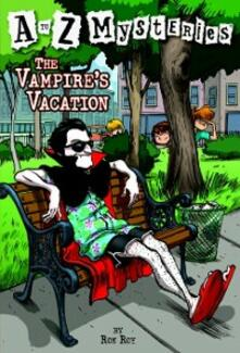 to Z Mysteries: The Vampire's Vacation