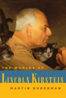 Worlds of Lincoln Kirstein