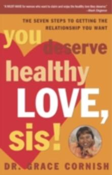 You Deserve Healthy Love, Sis!