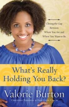 What's Really Holding You Back?