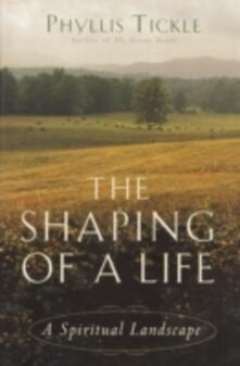 Shaping of a Life
