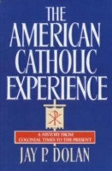American Catholic Experience