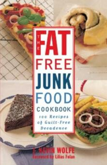 Fat-free Junk Food Cookbook
