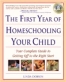 First Year of Homeschooling Your Child