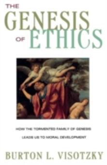 Genesis of Ethics