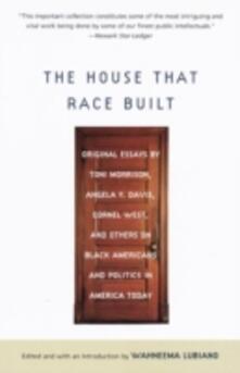House That Race Built