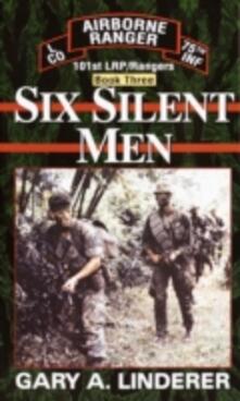 Six Silent Men...Book Three