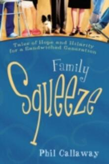 Family Squeeze