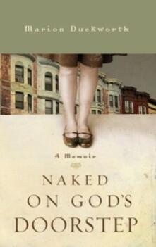 Naked on God's Doorstep