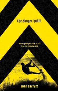 Danger Habit
