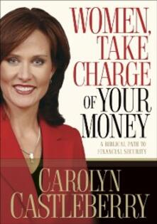 Women, Take Charge of Your Money