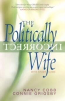 Politically Incorrect Wife
