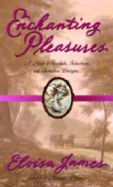 Enchanting Pleasures