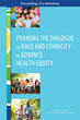 Framing the Dialogue on Race and Ethnici
