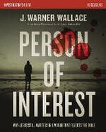 Person of Interest Investigator's Guide: Why Jesus Still Matters in a World that Rejects the Bible