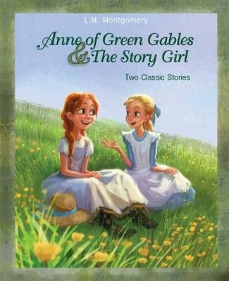 Anne Of Green Gables And The Story Girl L M Montgomery