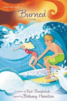 Burned: A Novel - Rick Bundschuh - cover
