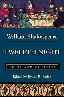 Twelfth Night: Texts and Contexts - Bruce R. Smith - cover