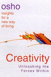 Foto Cover di Creativity: Unleashing Forces Within, Libri inglese di Osho, edito da St Martin's Press