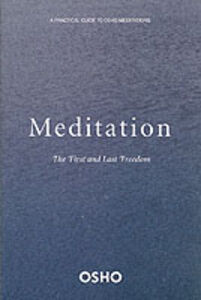 Libro in inglese Meditation: A First and Last Freedom  - Osho