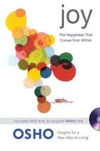 Libro in inglese Joy: The Happiness That Comes from within  - Osho