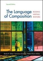The Language of Composition: Reading, Writing, Rhetoric