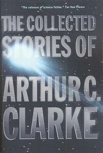 Libro in inglese The Collected Stories of Arthur C. Clarke  - Arthur Charles Clarke