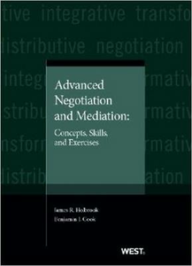 Libro inglese Advanced Negotiation and Mediation: Concepts, Skills, and Exercises James Holbrook , Benjamin Cook