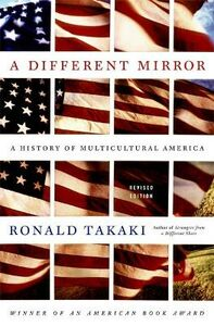 Libro in inglese A Different Mirror: A History of Multicultural America  - Ronald T. Takaki
