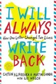 I Will Always Write Back: How One...