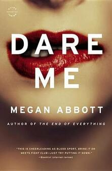 Dare Me - Megan Abbott - cover
